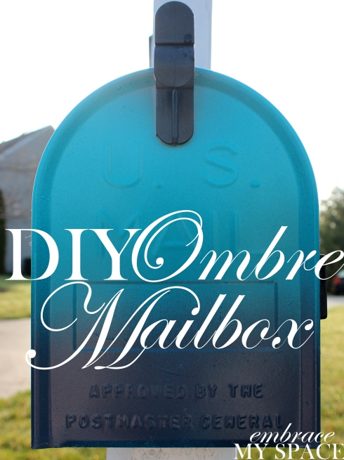 Embrace My Space: DIY Ombre Mailbox