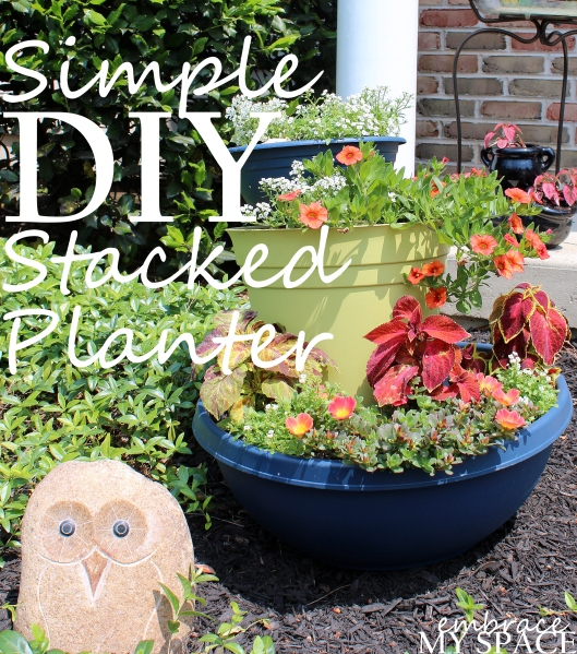 Embrace My Space: DIY Stacked Planter