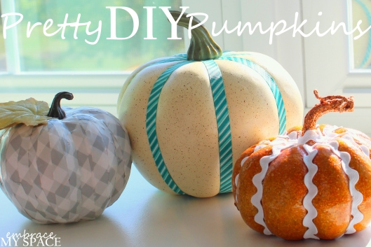Embrace My Space: Fall Pumpkin DIY