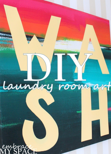 Embrace My Space: Laundry Room Art